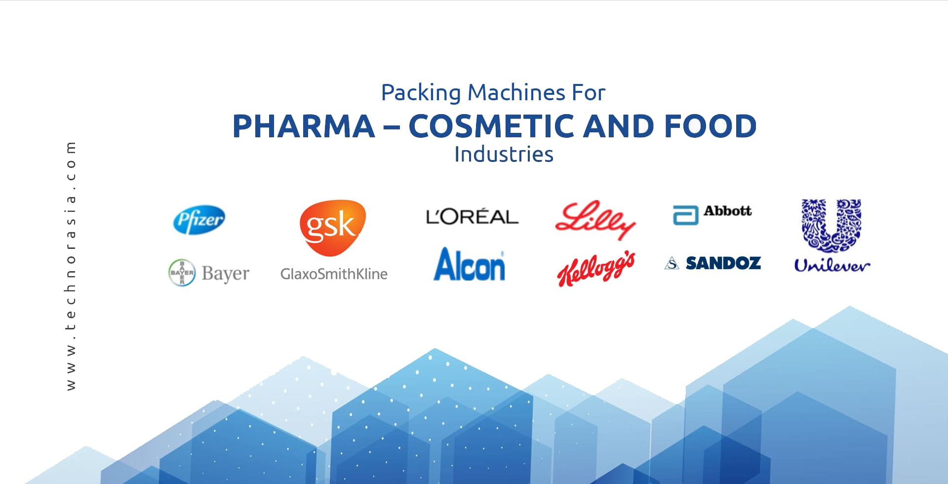 Our Family Packers for Pharma – cosmetic and food industries